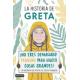 La historia de Greta. La biografía no oficial de Greta Thunberg