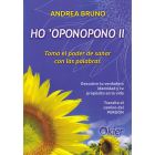 Ho'Oponopono II. Toma el poder de sanar con palabras