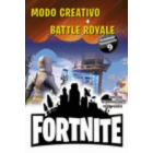 Fornite. Modo Creativo + Battle Royale