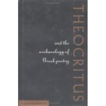 Thocritus and the archaeology of greek poetry