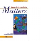 Upper intermediate matters. Student's book