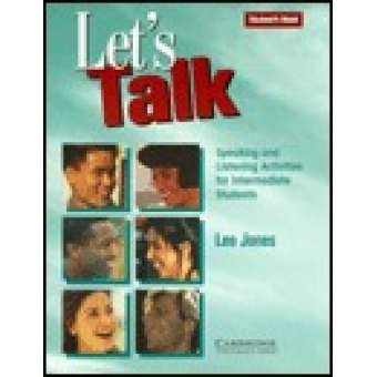 Let's talk. Student's book. Speaking and listening activites for intermediate students