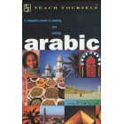 Teach Yourself Arabic. A complete course in reading and writing