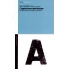 Cogniciones distribuidas. Consideraciones psicológicas y educativas