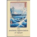 The aesthetic appreciation of nature
