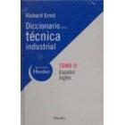 Diccionario de la técnica industrial tomo II español-inglés