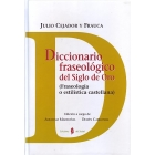 Diccionario fraseológico del SIglo de Oro ( Fraseología o estilística castellana )