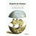 El jardín de Newton. La ciencia a través de su historia