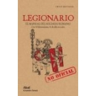Legionario: El manual (no oficial) del soldado romano