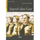 Jugend ohne Gott (Lesen und Üben B1) + CD