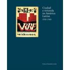 Ciudad y vivienda en América Latina 1930-1960