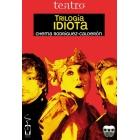 Trilogía Idiota