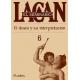 El Seminario de Lacan. Libro nº 6: El deseo y su interpretación
