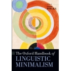 The Oxford Handbook of Linguistic Minimalism (Oxford Handbooks)