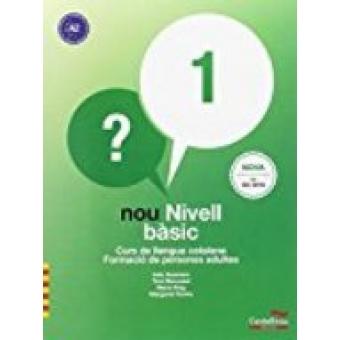 Nou Nivell bàsic 1. Curs de llengua catalana. Formació de persones adultes (Ed. revisada 2018)