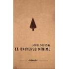 El universo mínimo
