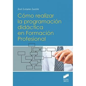 Cómo realizar la programación didáctica en Formación Profesional