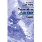 Siguiendo a Moby Dick (Narración del naufragio del Essex / Mocha Dick, la ballena blanca del Pacífico)