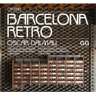 Barcelona Retro. Guia d'arquitectura moderna i d'arts aplicades a Barcelona (1954- 1980) (Cat./Cast.)