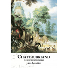 Chateaubriand en diez conferencias