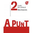 A Punt 2. Curs de català. Llibre d'exercicis A2