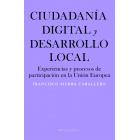Ciudadanía digital y desarrollo local. Experiencias y procesos de participación en la Unión Europea