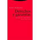 Derechos y garantías: la ley del más débil (Nueva edición)