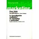 La investigacion cualitativa en marketing y publicidad