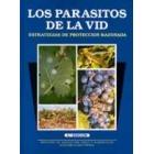 Los parásitos de la vid. Estratégias de protección razonada.