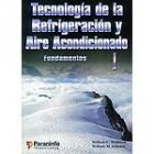 Tecnología de la refrigeración y aire acondicionado. I: Fundamentos.