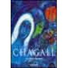 Marc Chagall 1887-1985. La pintura como poesía