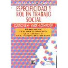 Especificidad y rol en trabajo social. Currículum-saber-formación