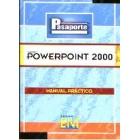 Pasaporte Powerpoint 2000. Manual práctico.
