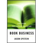 Book business (Publishing past, present and future)