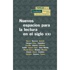 Nuevos espacios para la lectura en el siglo XXI (II Encuentro Iberoamericano)