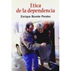 Ética de la dependencia