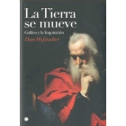 La tierra se mueve: Galileo y la Inquisición