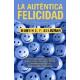 La autentica felicidad (Nueva edición)