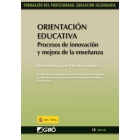 Orientación Educativa : Procesos de innovación y mejora de la enseñanza. VOL. III