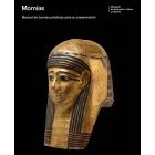 Momias. Manual de buenas prácticas para su preservación