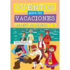 Cuentos para las vacaciones . Repaso de lengua 1 (De 5 a 7 años)