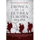 Crónica de la guerra europea. Una historia de la Primera Guerra Mundial