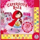 Caperucita Roja con 30 sonidos mágicos