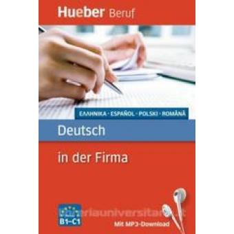 Deutsch in der Firma B1 bis C1. Buch mit MP3-Download. Griechisch, Spanisch, Polnisch, Rumänisch