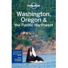Washington, Oregon & the Pacific Northwest. Lonely Planet (inglés)