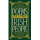 Poems of the Irish People (Barnes & Noble Collectible Editions)