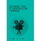 Guía contable y fiscal de la indústria del cine y audiovisual