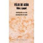 Vida y papel (Autobiografía sin vida / Autobiografía de papel)
