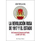 La revolución rusa de 1917 y el Estado. Del Consejo de Comisarios del Pueblo a la NEP (1917-1921)