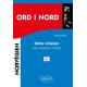 Ord i nord : Mots du nord. Petite initiation au norvégien avec exercices corrigés A1 (Bloc notes)